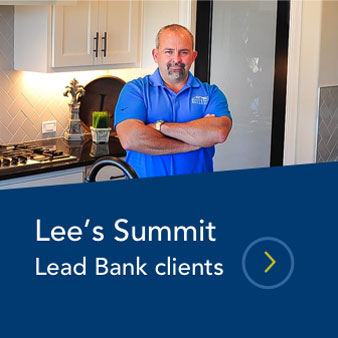 A Lead Bank contractor client from Lee's Summit